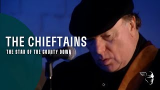 The Chieftains - The Star of the County Down (Live Over Ireland)