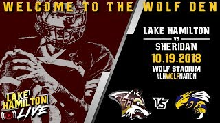 Lake Hamilton Wolves Varsity Football Vs. Sheridan Yellowjackets | October 19, 2018
