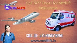 Now Hire Medilift Air Ambulance Kolkata to Delhi at Reasonable Fare