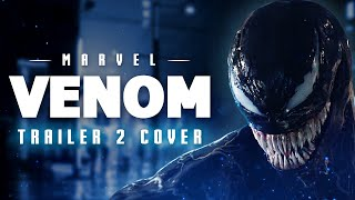 Venom - Trailer 2 Music