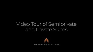 Video Tour of Semiprivate and Private Suites