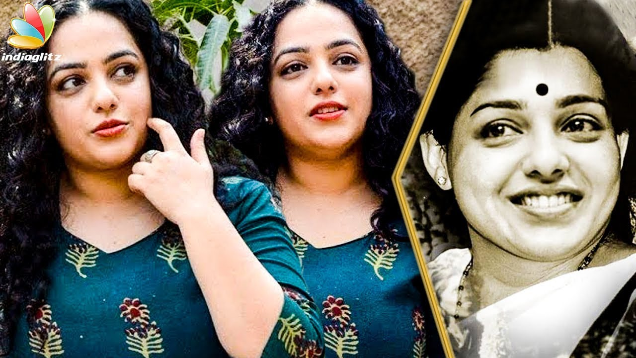 Iron Lady Biopic covers both Jayalalithas Family Life and Political Playbook : Nithya Menon