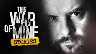 ОТЧАЯНИЕ ► This War of Mine Stories: Father
