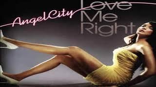 Angel City Feat.Lara McAllen - Love Me Right