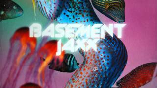 Basement Jaxx - Mermaid Of Salinas Dubb
