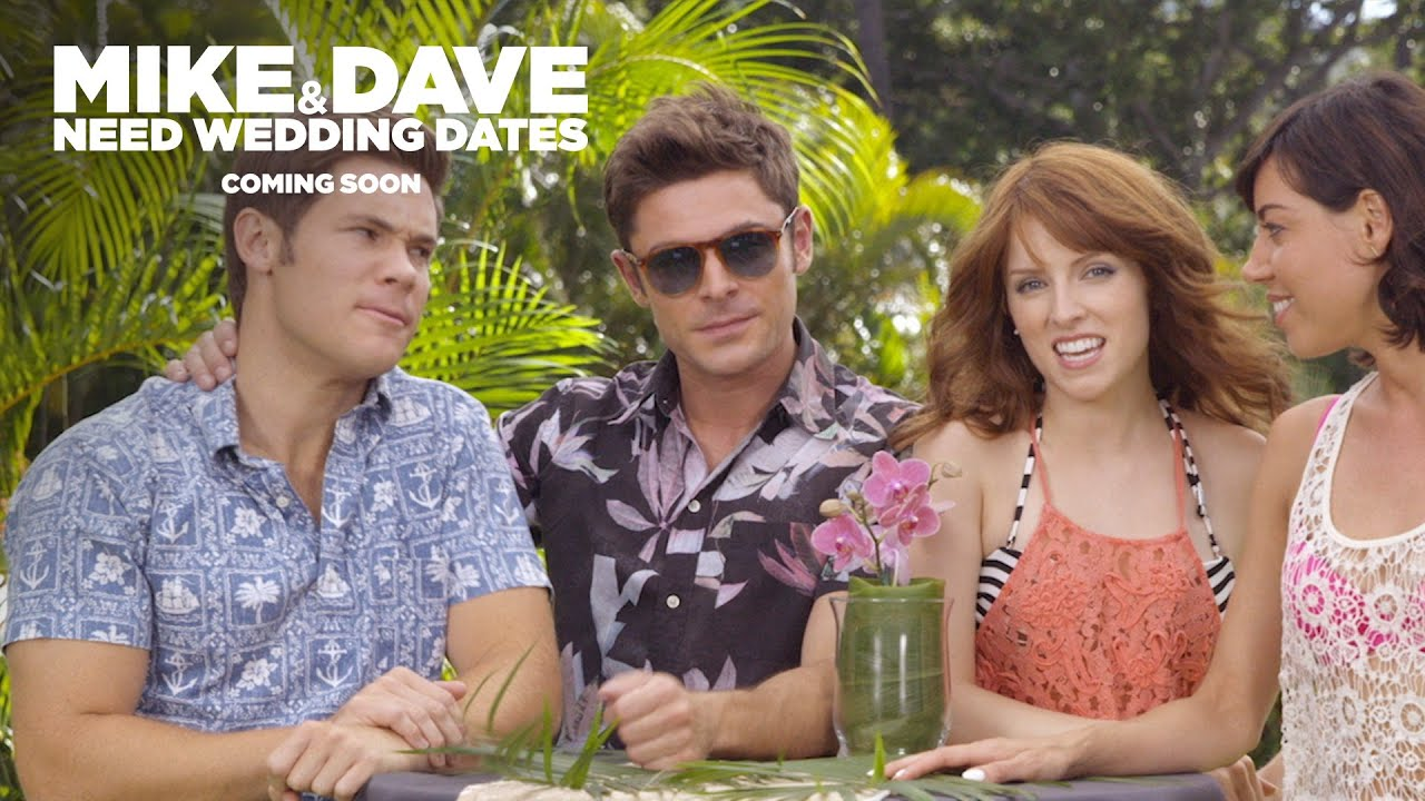 Mike and Dave Need Wedding Dates - We Need You Tomorrow