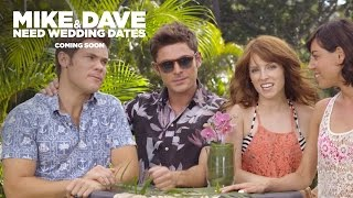 Mike And Dave Need Wedding Dates  We Need You Tomorrow  20th Century FOX
