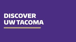 Discover UW Tacoma