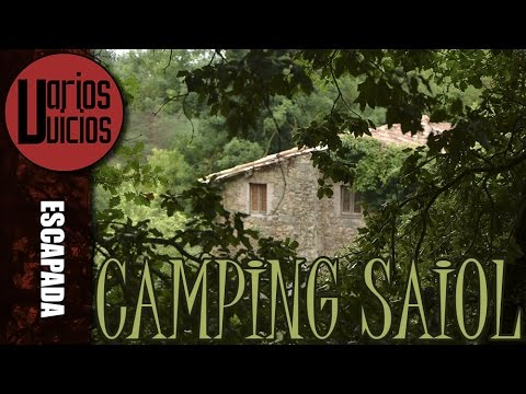 Camping Saiol -  Les Llosses Girona