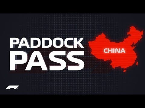 F1 Paddock Pass: Pre-Race at the 2018 Chinese Grand Prix