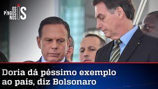 Bolsonaro sobe o tom contra João Doria