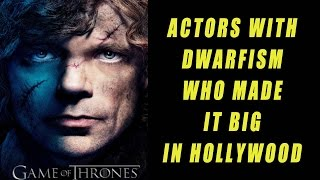 Actors with Dwarfism who made it big in Hollywood | Peter Dinklage | Game of thrones