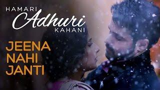Jeena Nahi Janti - Dialogue Promo 2 - Hamari Adhuri Kahani