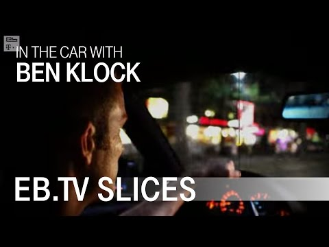 BEN KLOCK In The Car With EB.TV