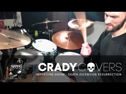 Impending Doom - Drum Cover - Death Ascension Resurrection