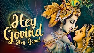 HEY GOVIND HEY GOPAL - YouTube