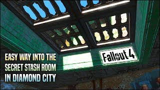 How to Get to the Secret Room in Diamond City the Super Easy Way 💎 Fallout 4 Tips & Tricks