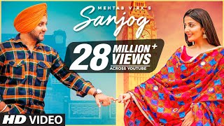 Sanjog (Full Song) Mehtab Virk Ft Sonia Mann | Dr Shree | Urs Guri | Latest Punjabi Songs 2020 - Download this Video in MP3, M4A, WEBM, MP4, 3GP