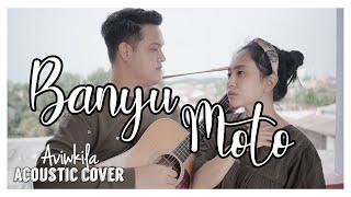 Download lagu Aviwkila Banyu Moto Acoustic Mp3