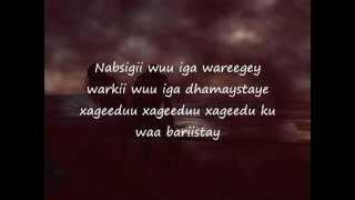 Somali Lyrics   Song   -   Nabsigi Wuu Iga Waregay   - Codkii Boqol