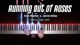 Alan Walker x Jamie Miller - Running Out of Roses | Piano Cover by Pianella Piano