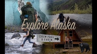 Explore Alaska - Hiking Crow Pass Trail