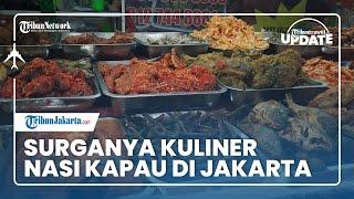TRIBUN TRAVEL UPDATE - Kuliner Pilihan Buka Puasa: Surganya Nasi Kapau Enak di Jakarta