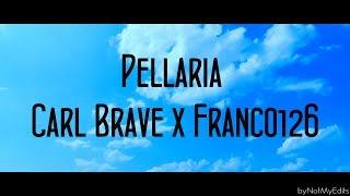 Pellaria   Carl Brave X Franco126 • Testo