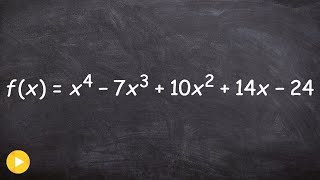 Given a Polynomial Function Find All of the Zeros