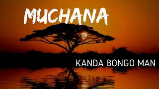 Congo - Muchana - Kanda Bongo Man (Lyrics)