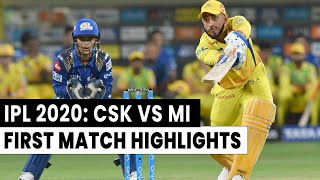 IPL 2020: CSK vs MI 1st IPL Match Full Highlights