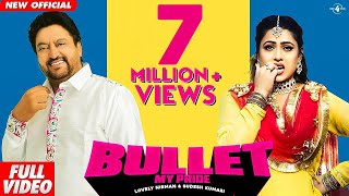 Locket 2 : Bullet (Full Video) | Lovely Nirman & Sudesh Kumari | Latest Punjabi Song 2019