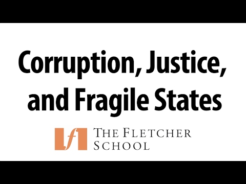 Corruption, Justice and Fragile States