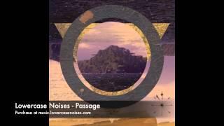 Lowercase Noises - Passage