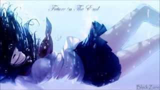 Nightcore - Future In The End