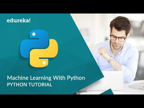 Machine Learning Python | Machine Learning Algorithms | Python Tutorial | Edureka