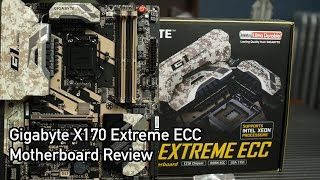 Gigabyte X170 Extreme ECC Motherboard Review