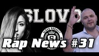 RapNews #31 [SLOVO, Kristina Si, SIL-A, Жиган]