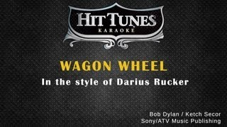 Darius Rucker   Wagon Wheel   Karaoke