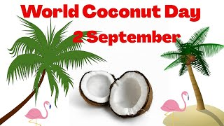 Why Coconut Day is Celebrated Worldwide??? | World Coconut Day 2 September 2020  IMAGES, GIF, ANIMATED GIF, WALLPAPER, STICKER FOR WHATSAPP & FACEBOOK