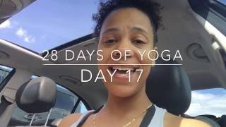 Day 17 (28 Days of Yoga) - Remember Your Intention