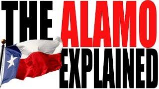 The Alamo Explained