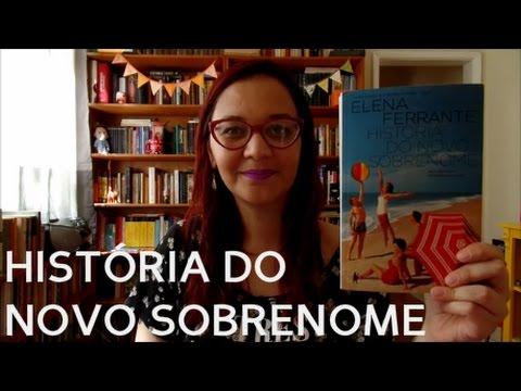 Resenha: História do Novo Sobrenome, de Elena Ferrante