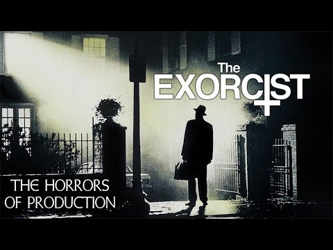 The Exorcist – The Horror Of Production