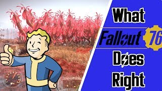What Fallout 76 is Doing Right!