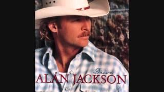 """That'd Be Alright"" - Alan Jackson (Lyrics in description)"