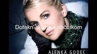 Alenka Godec - Dotakn' se me z občutkom