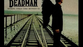 Theory of a Deadman - Nothing Could Come Between Us (lyrics)