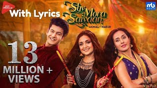 Shy Mora Saiyaan Lyrics | Meet Bros ft. Monali Thakur | Manjul