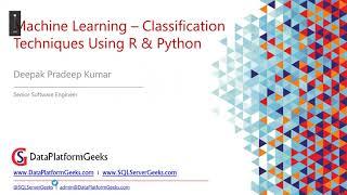 Machine Learning Using Python & R (Part 2) by Deepak Pradeep Kumar (Recorded Webinar)